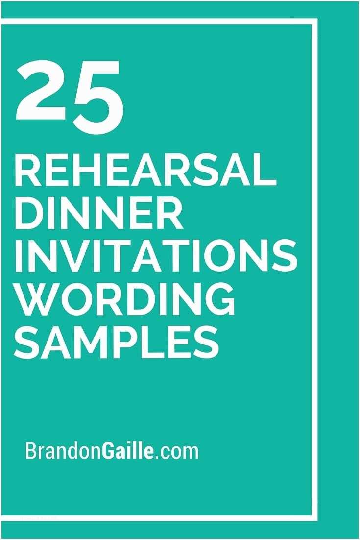 Wedding Rehearsal Invitations 25 Rehearsal Dinner Invitations Wording Samples