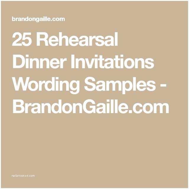 Wording for Rehearsal Dinner Invitations Best 25 Rehearsal Dinner Invitations Ideas On Pinterest